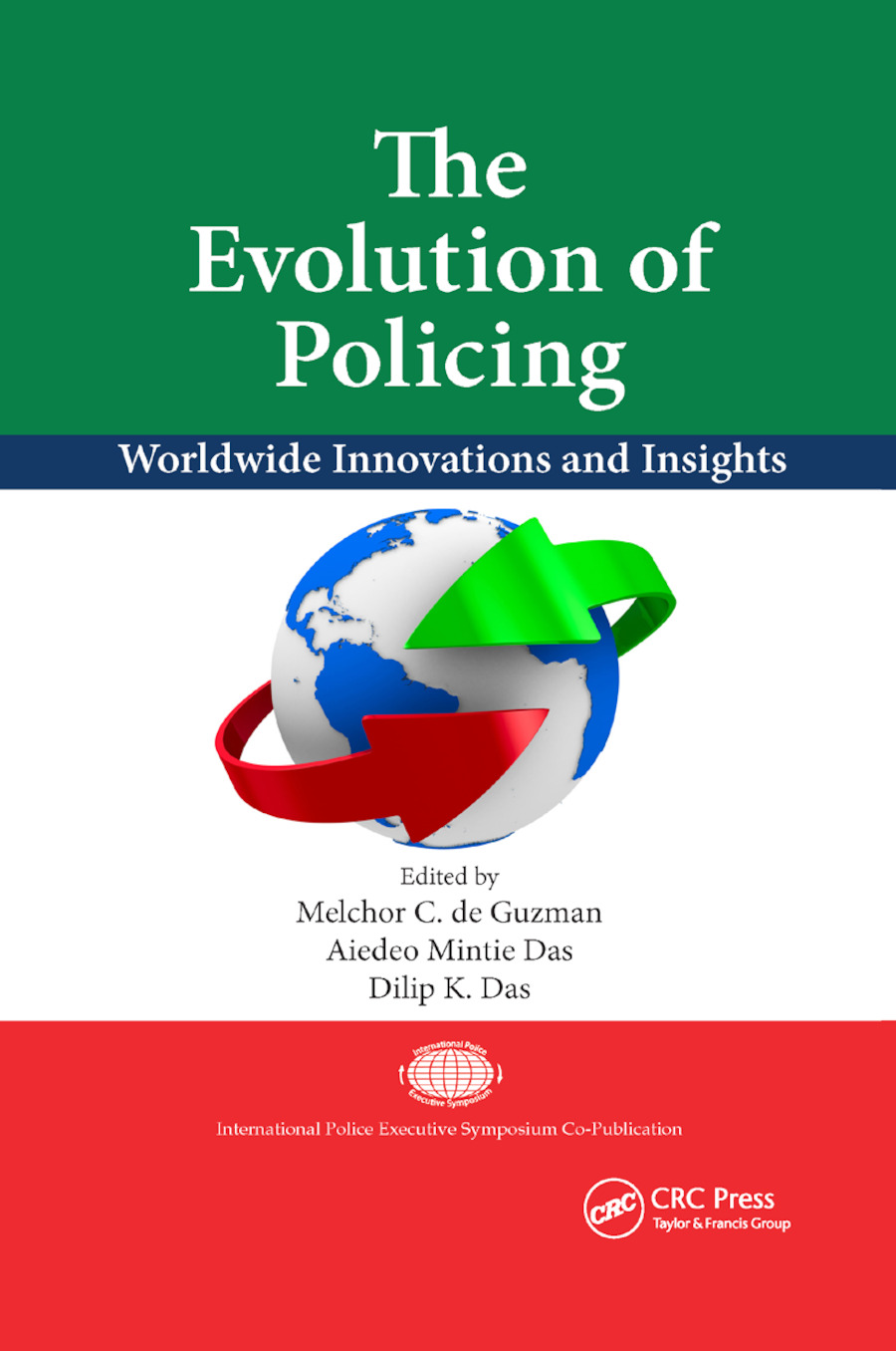 The Evolution of Policing: Worldwide Innovations and Insights, 1st Edition (Paperback) book cover