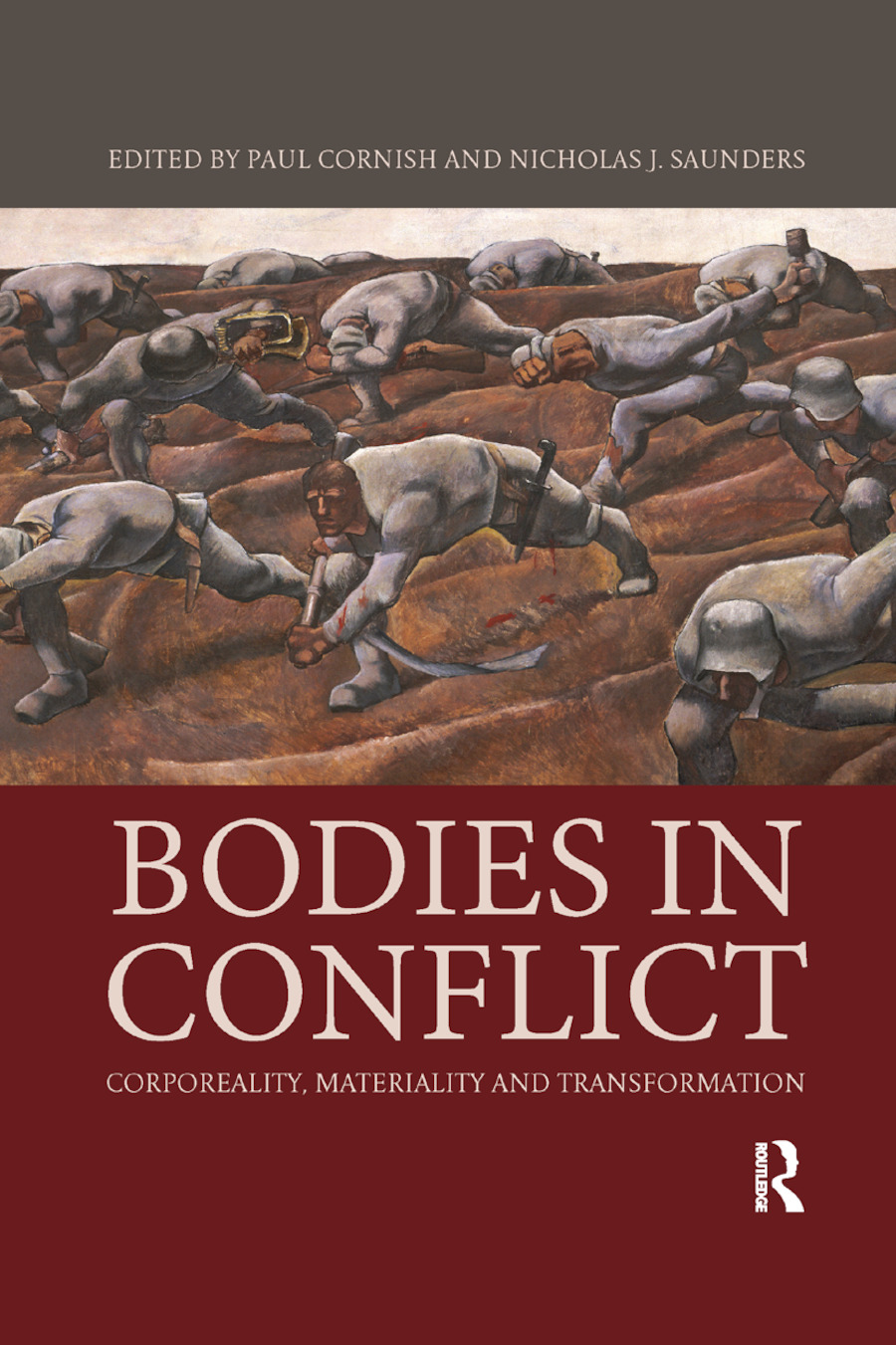 Bodies in Conflict: Corporeality, Materiality, and Transformation book cover