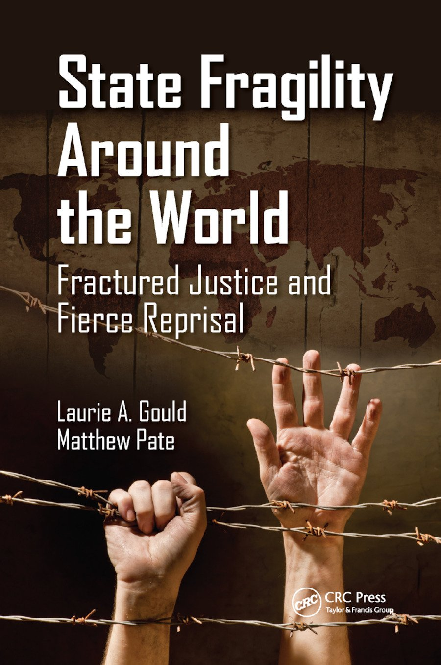 State Fragility Around the World: Fractured Justice and Fierce Reprisal, 1st Edition (Paperback) book cover
