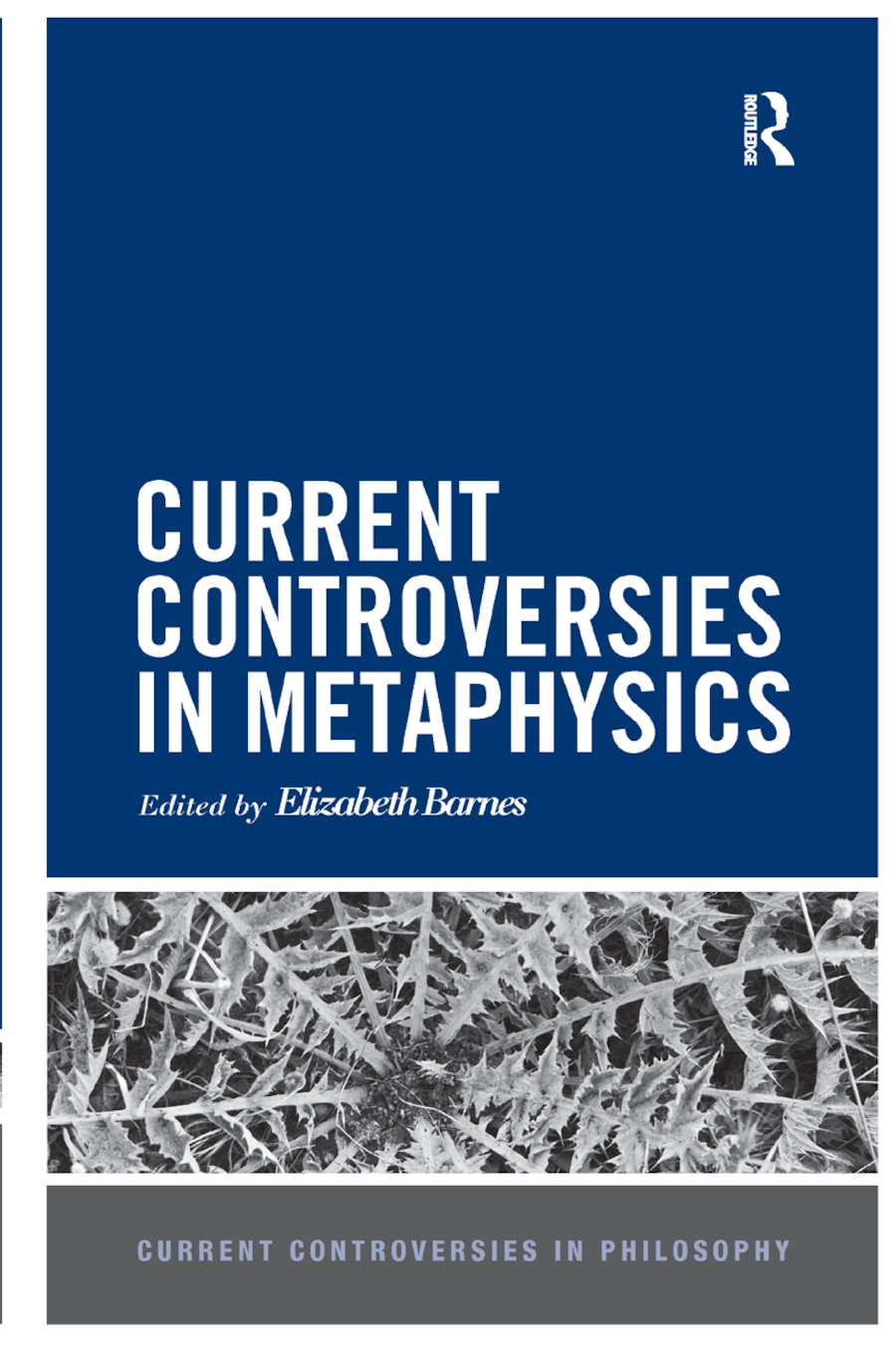 Current Controversies in Metaphysics: 1st Edition (Paperback) book cover