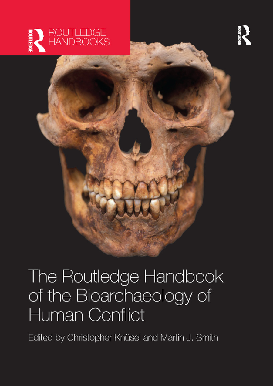 The Routledge Handbook of the Bioarchaeology of Human Conflict book cover