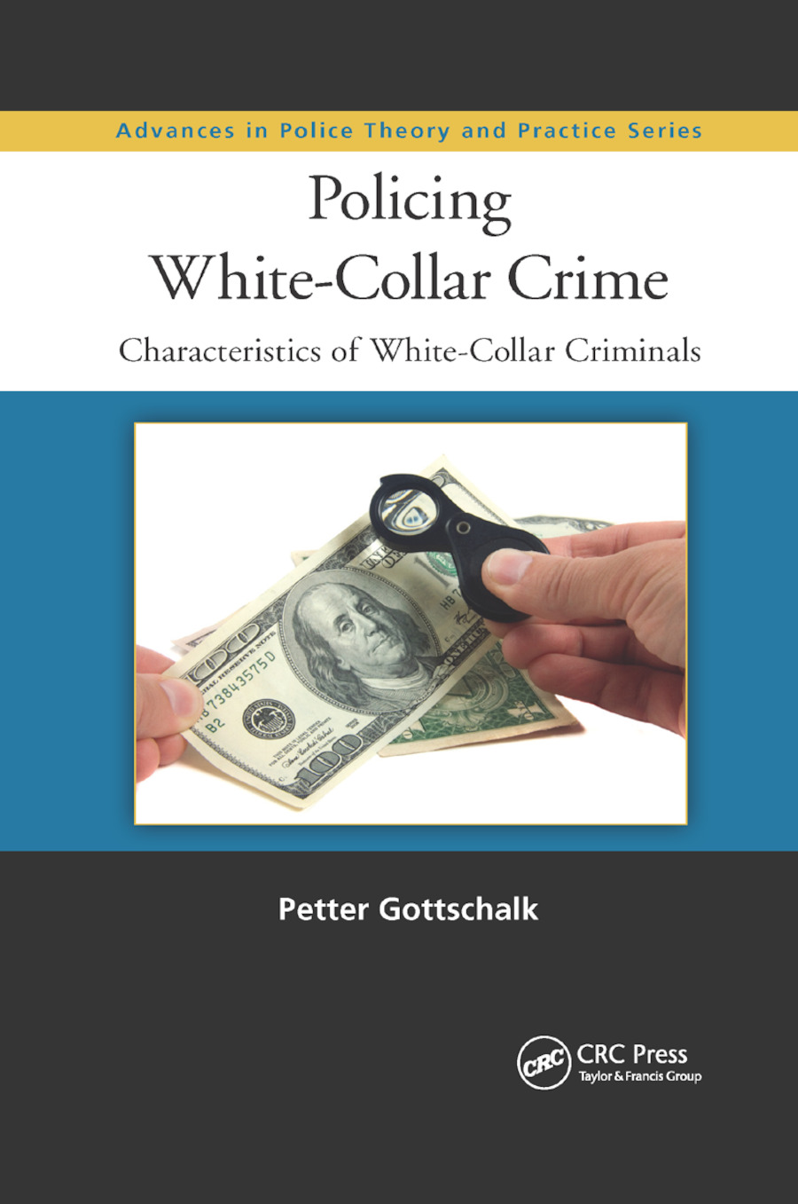Policing White-Collar Crime: Characteristics of White-Collar Criminals book cover