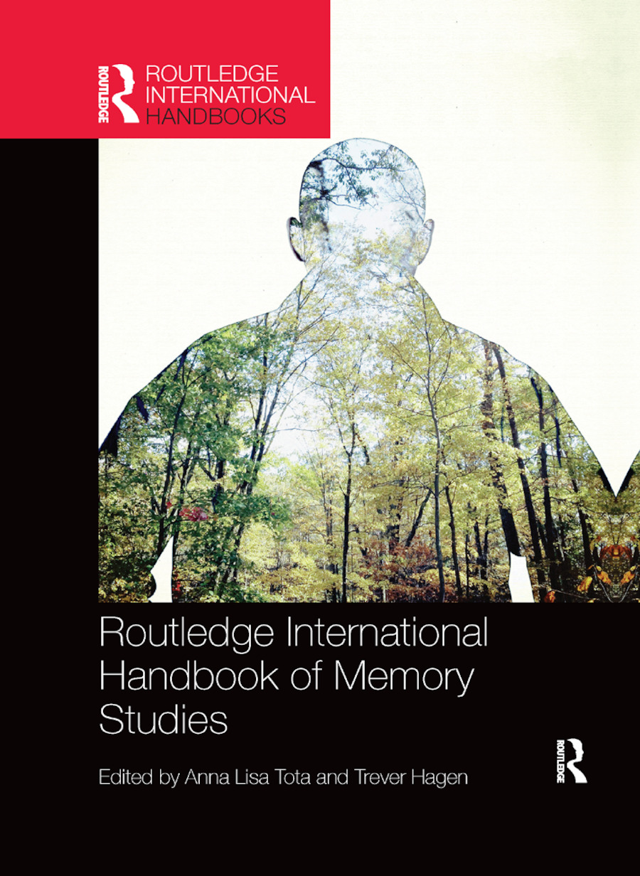 Routledge International Handbook of Memory Studies book cover