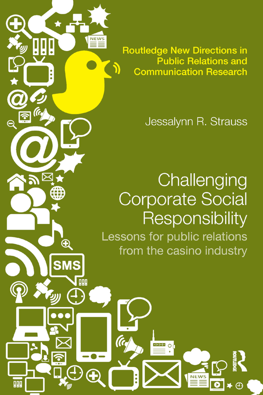 Challenging Corporate Social Responsibility: Lessons for public relations from the casino industry book cover