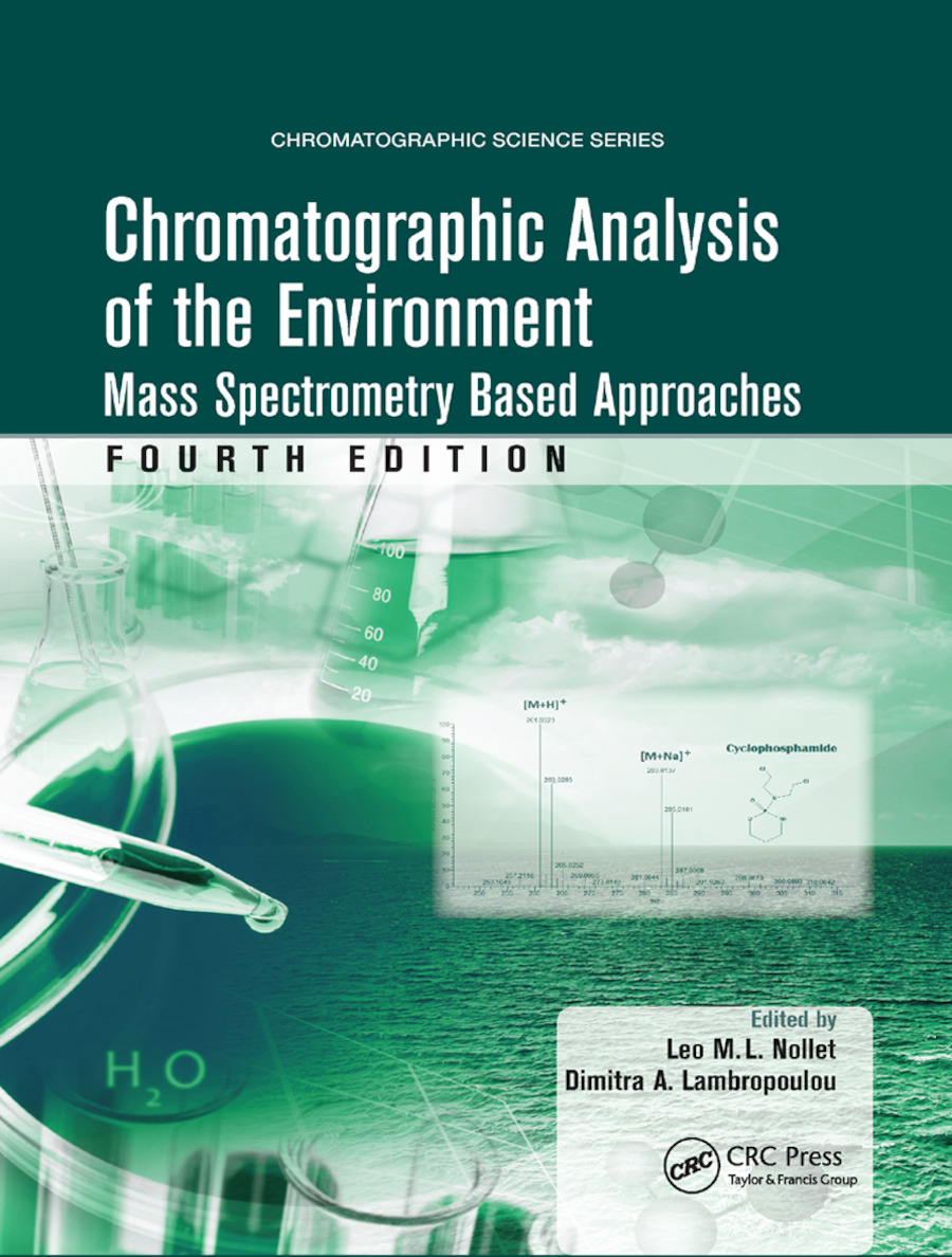Chromatographic Analysis of the Environment: Mass Spectrometry Based Approaches, Fourth Edition, 4th Edition (Paperback) book cover