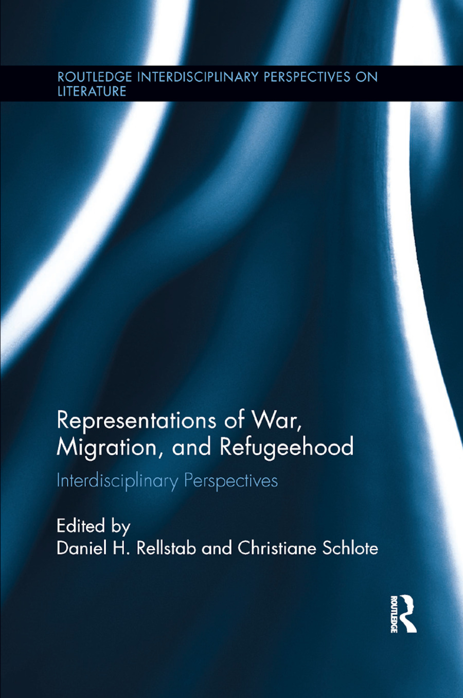 Representations of War, Migration, and Refugeehood: Interdisciplinary Perspectives, 1st Edition (Paperback) book cover
