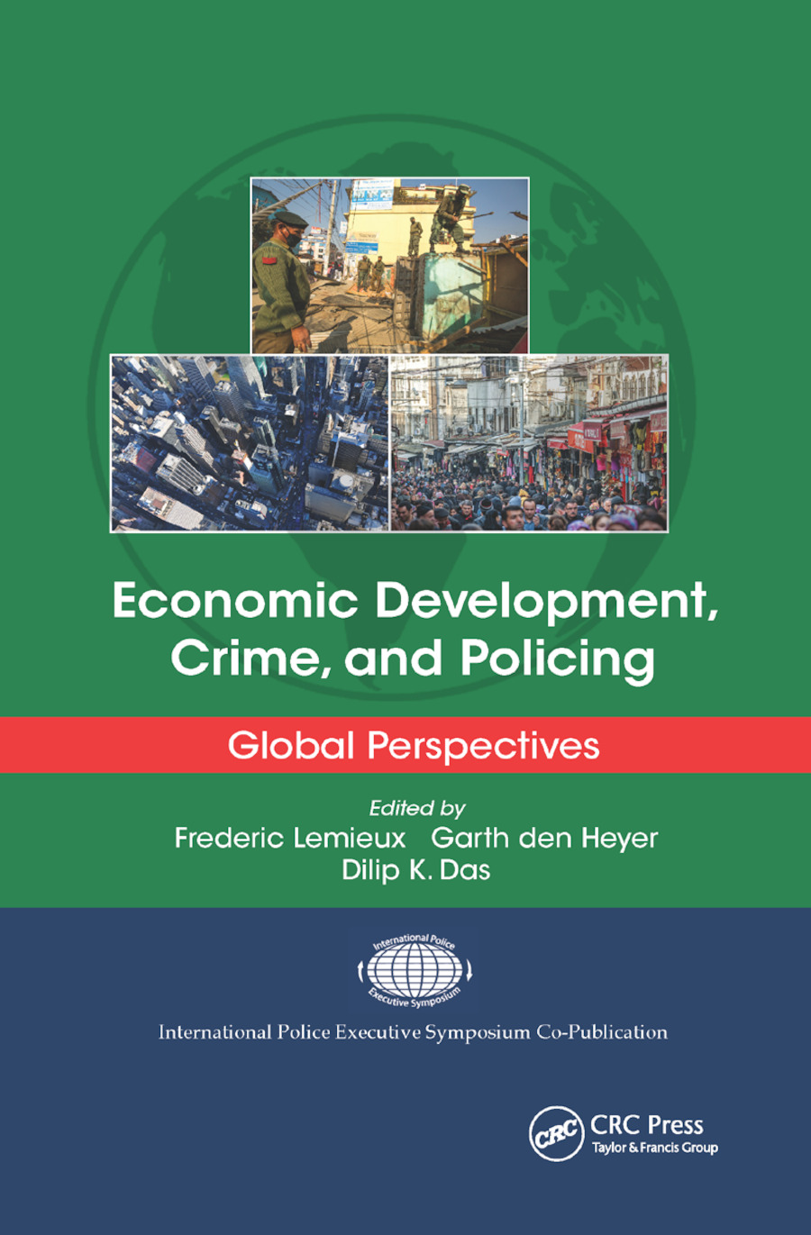 Economic Development, Crime, and Policing: Global Perspectives, 1st Edition (Paperback) book cover