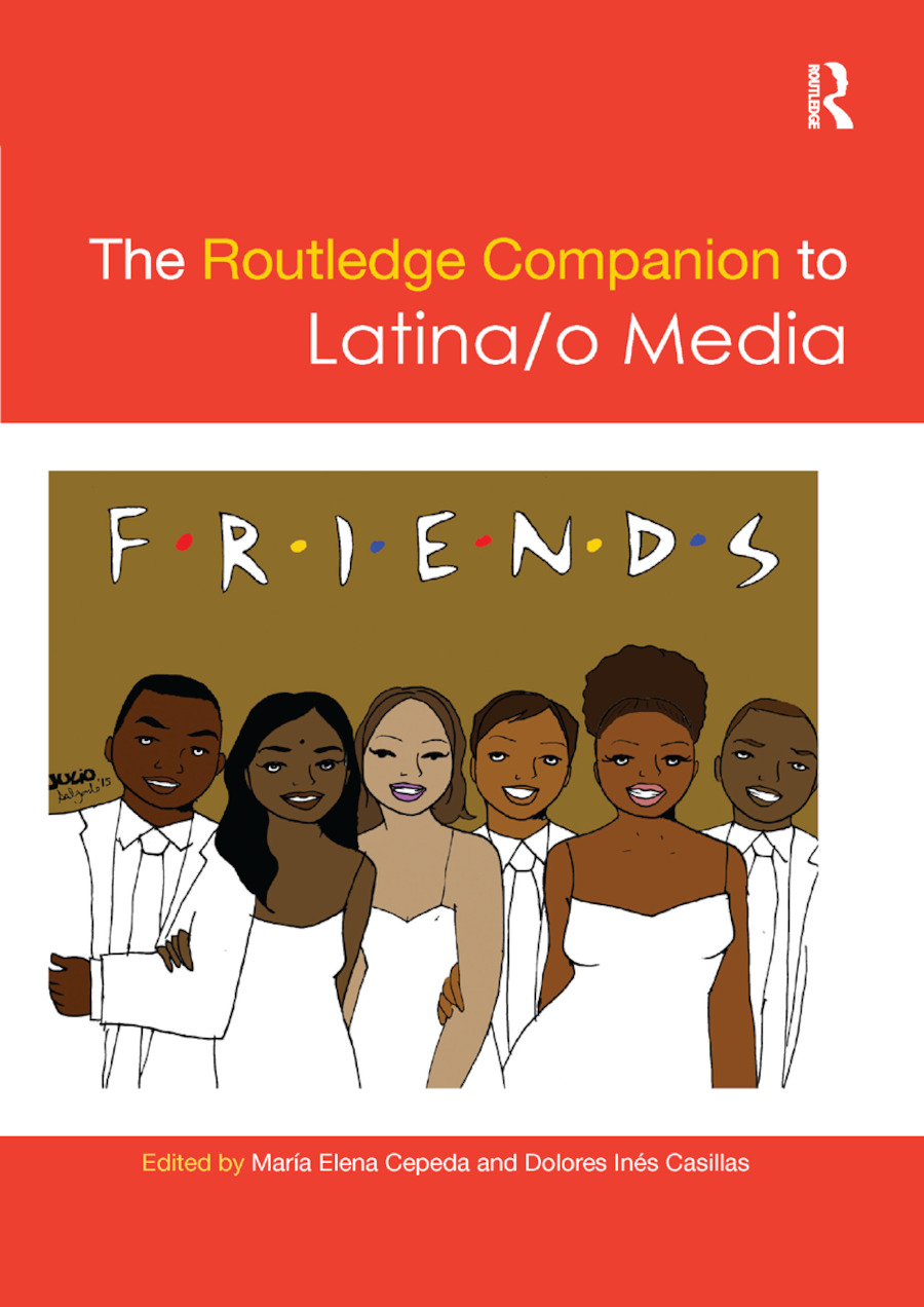 The Routledge Companion to Latina/o Media book cover