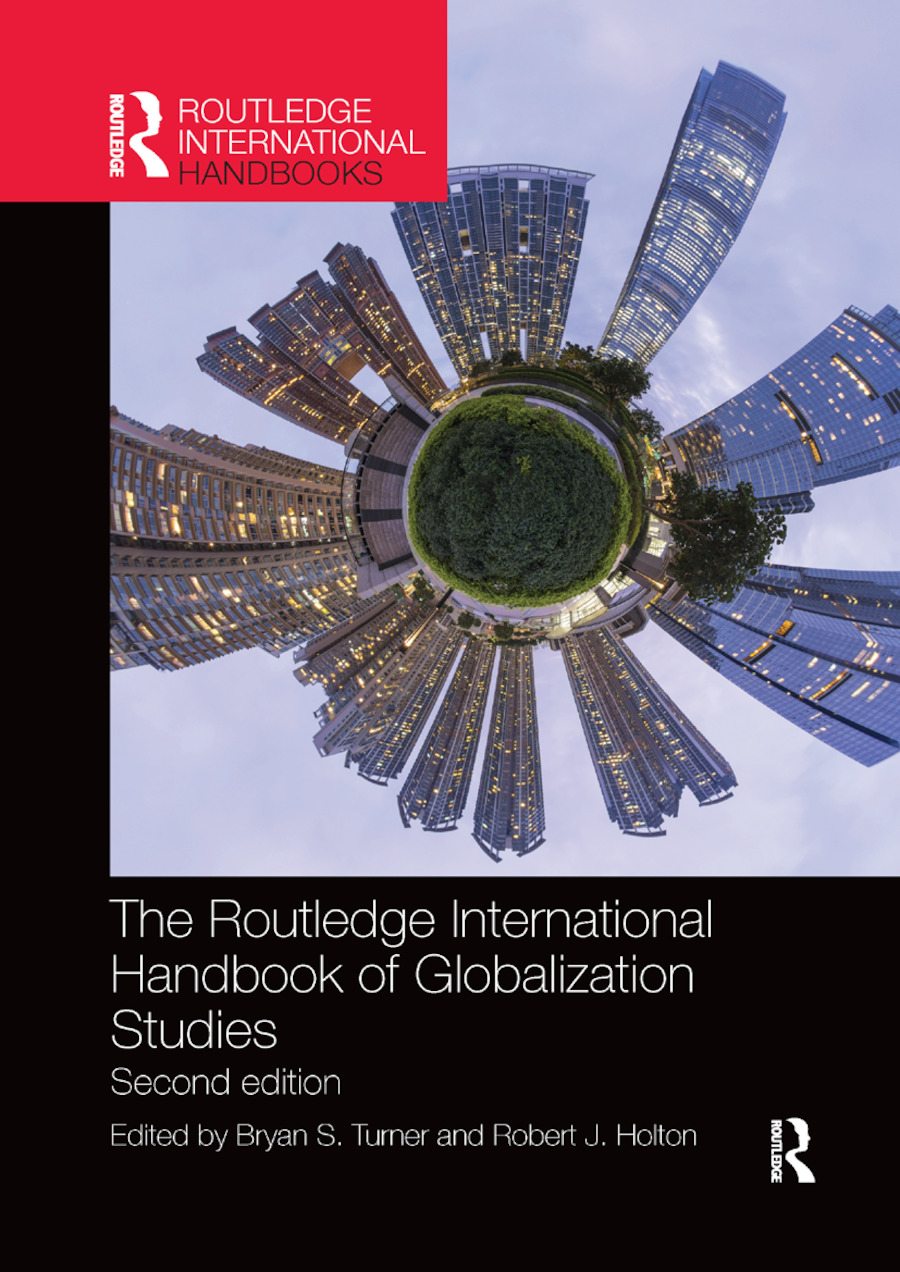 The Routledge International Handbook of Globalization Studies: Second edition book cover