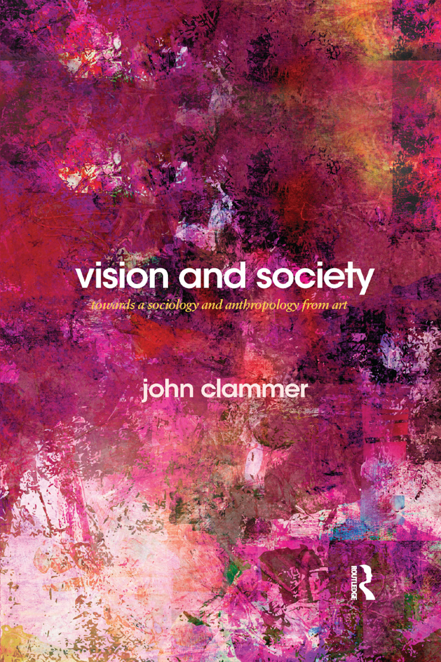 Vision and Society: Towards a Sociology and Anthropology from Art book cover