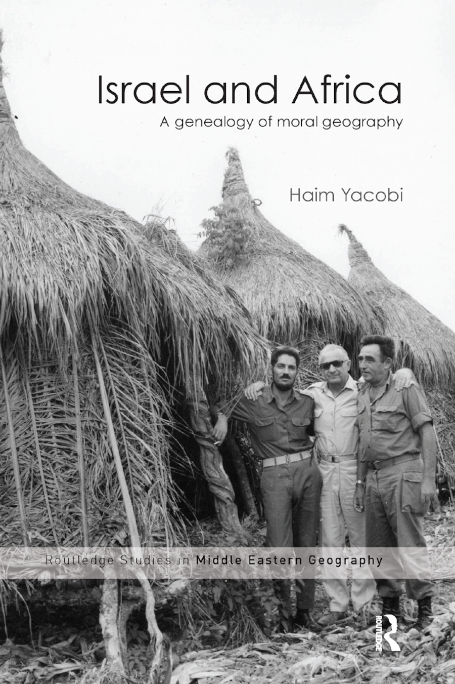 Israel and Africa: A Genealogy of Moral Geography book cover