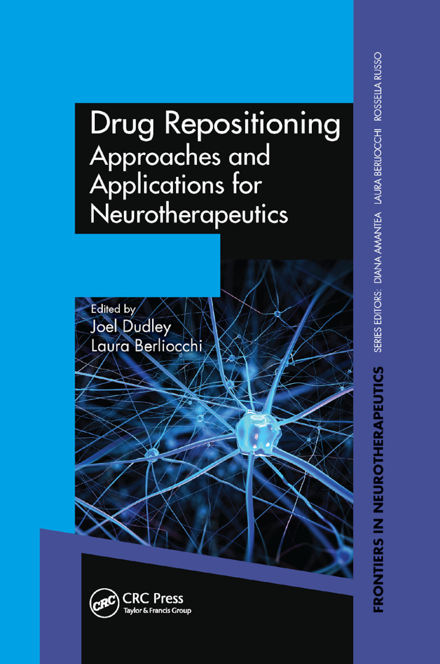 Drug Repositioning: Approaches and Applications for Neurotherapeutics, 1st Edition (Paperback) book cover
