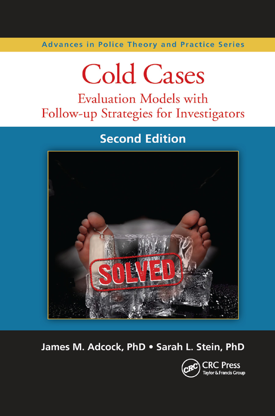 Cold Cases: Evaluation Models with Follow-up Strategies for Investigators, Second Edition book cover