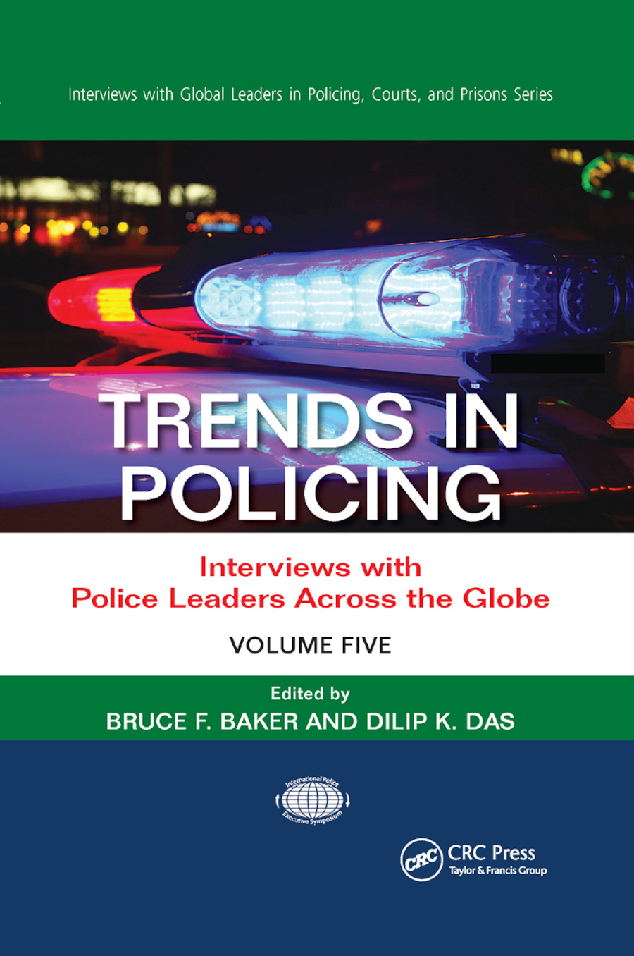 Trends in Policing: Interviews with Police Leaders Across the Globe, Volume Five book cover