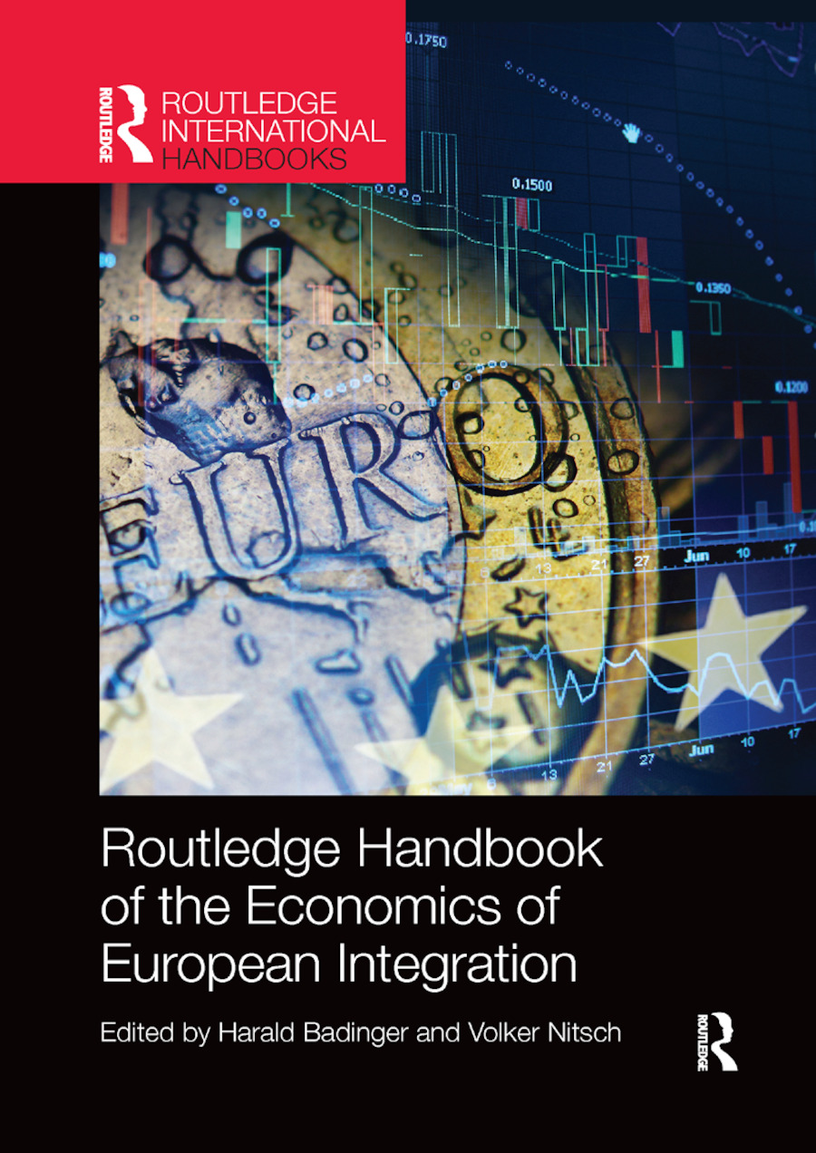 Routledge Handbook of the Economics of European Integration: 1st Edition (Paperback) book cover