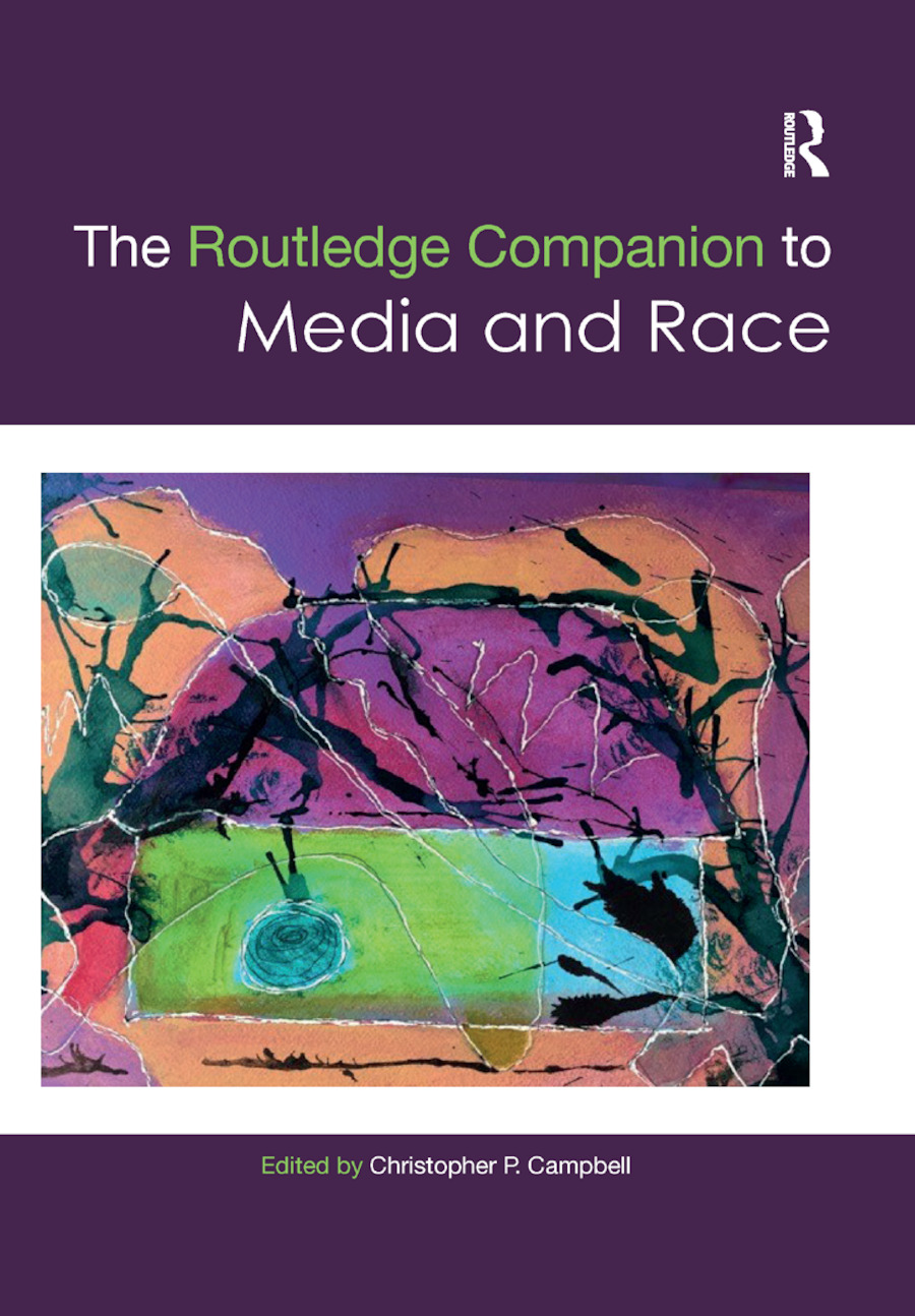The Routledge Companion to Media and Race book cover