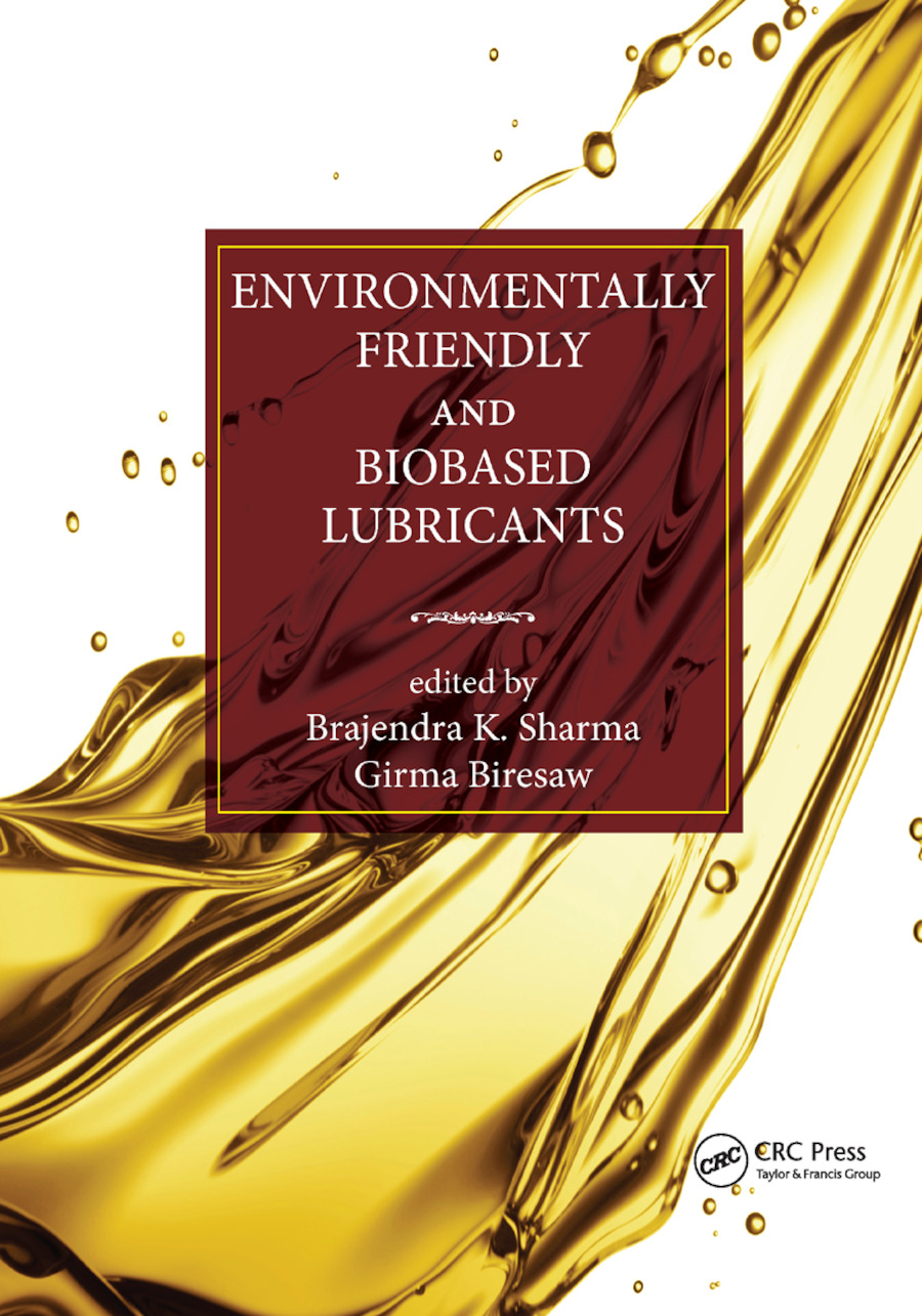 Environmentally Friendly and Biobased Lubricants: 1st Edition (Paperback) book cover