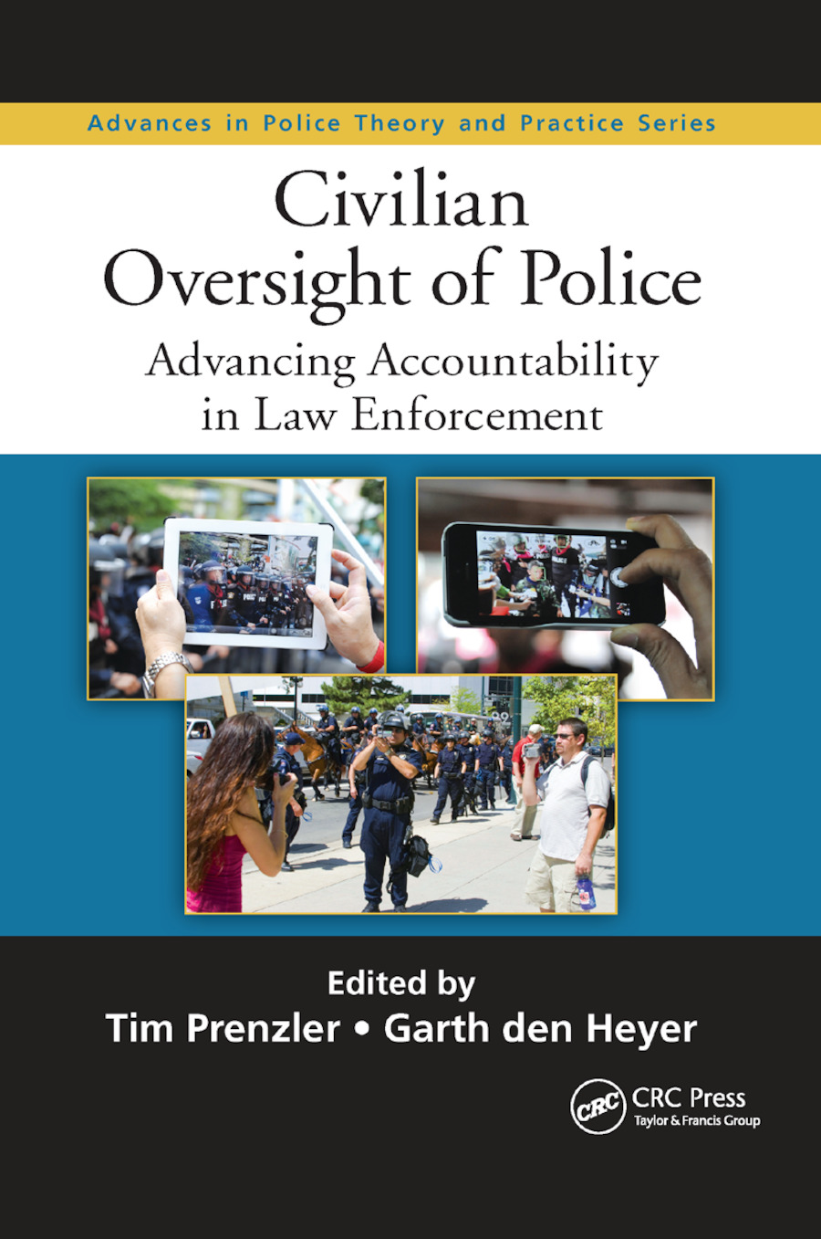 Civilian Oversight of Police: Advancing Accountability in Law Enforcement, 1st Edition (Paperback) book cover