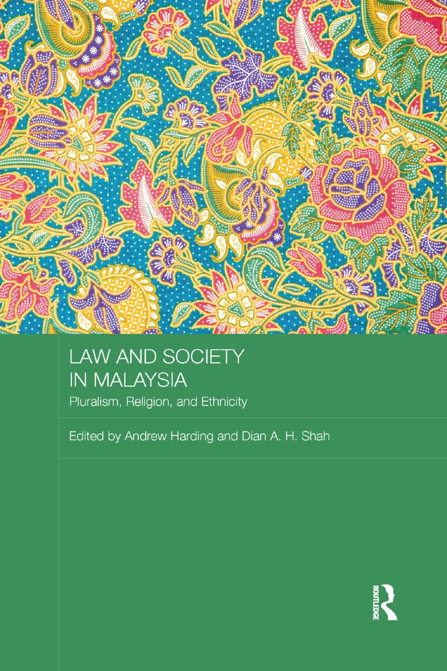 Law and Society in Malaysia: Pluralism, Religion and Ethnicity book cover