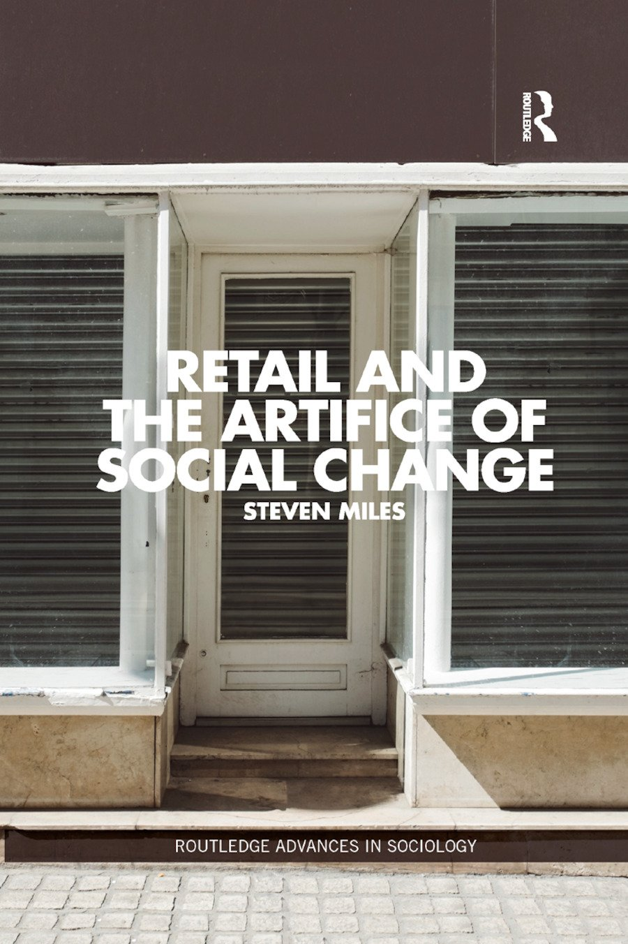 Retail and the Artifice of Social Change book cover