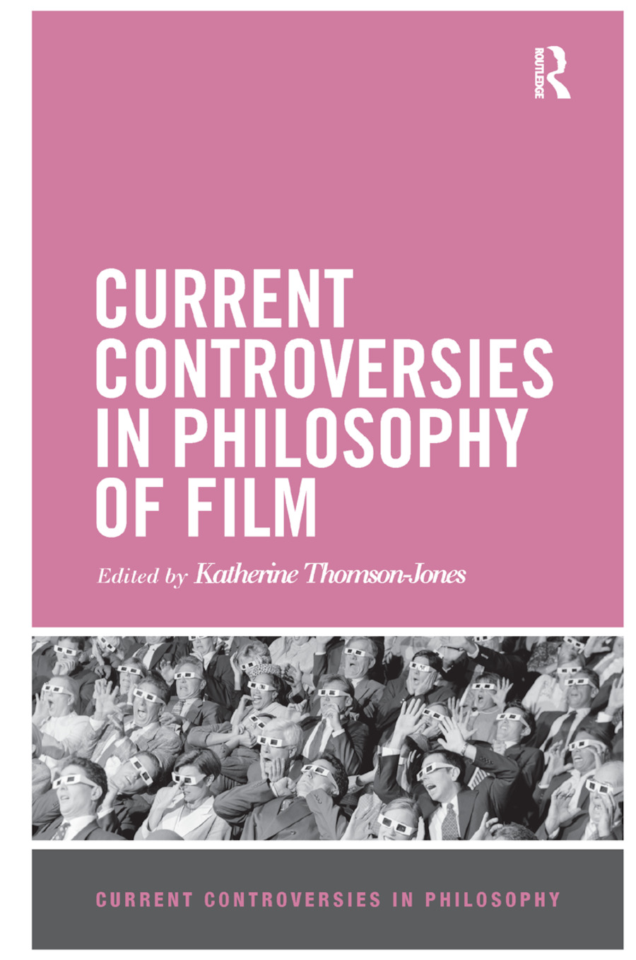 Current Controversies in Philosophy of Film book cover