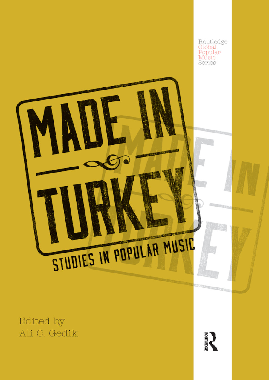 Made in Turkey: Studies in Popular Music, 1st Edition (Paperback) book cover