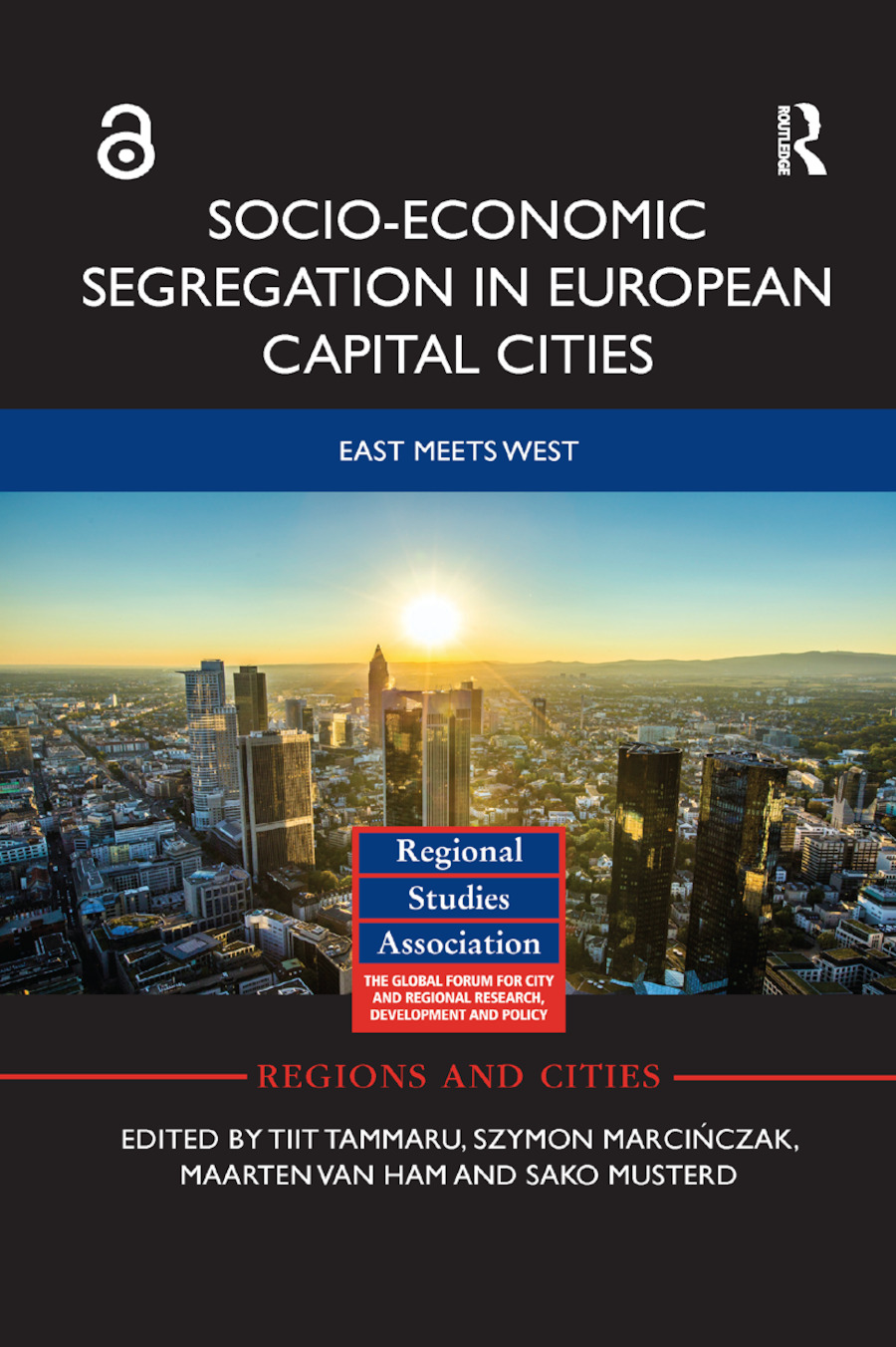 Socio-Economic Segregation in European Capital Cities: East meets West book cover