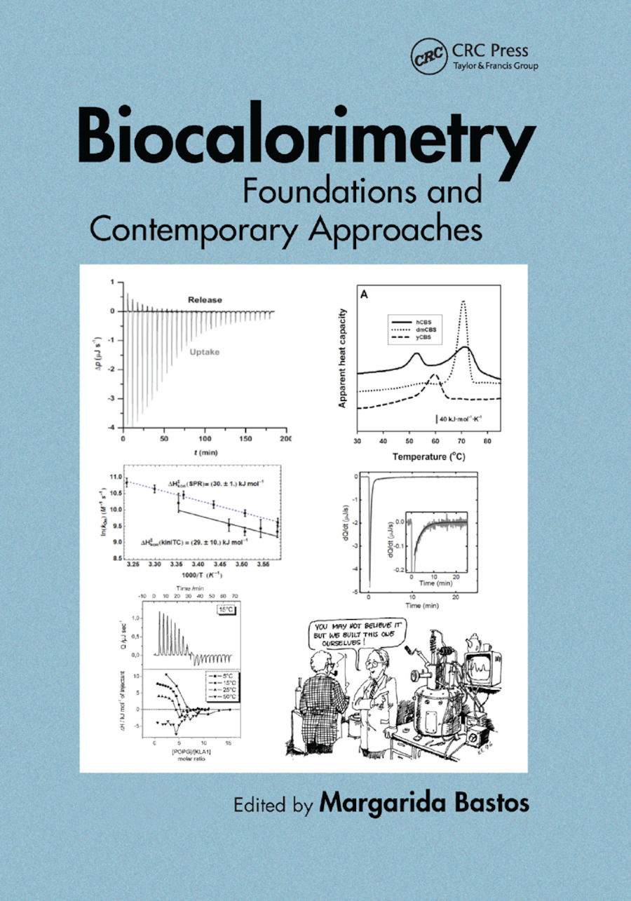 Biocalorimetry: Foundations and Contemporary Approaches, 1st Edition (Paperback) book cover