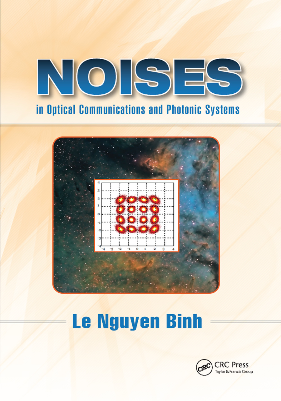 Noises in Optical Communications and Photonic Systems: 1st Edition (Paperback) book cover