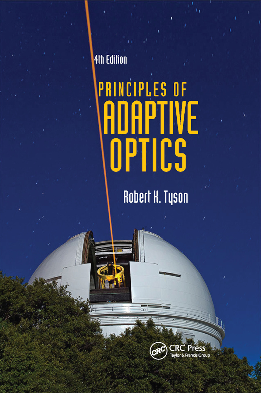Principles of Adaptive Optics: 4th Edition (Paperback) book cover