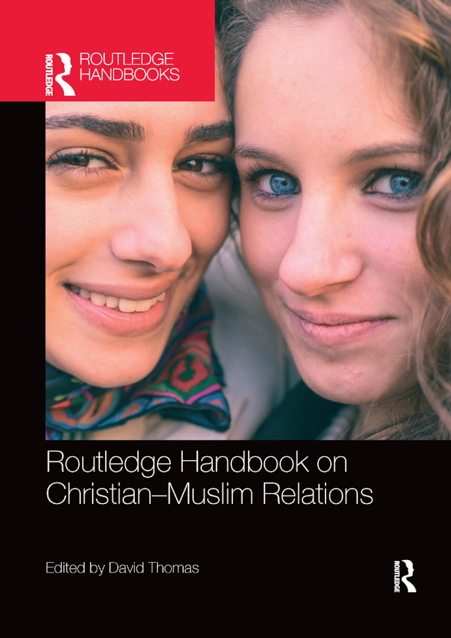 Routledge Handbook on Christian-Muslim Relations: 1st Edition (Paperback) book cover