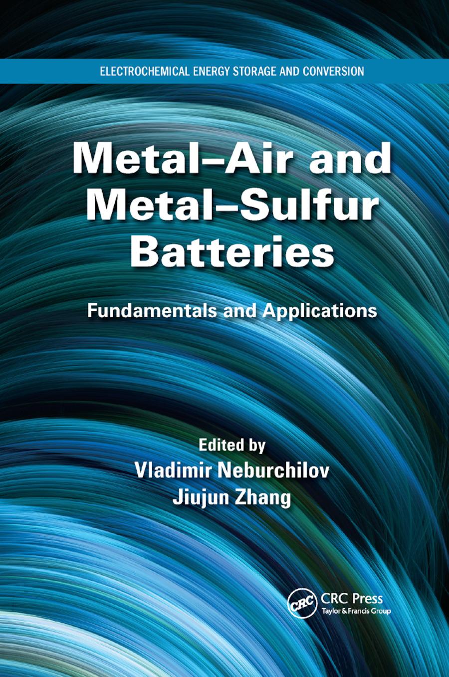 Metal-Air and Metal-Sulfur Batteries