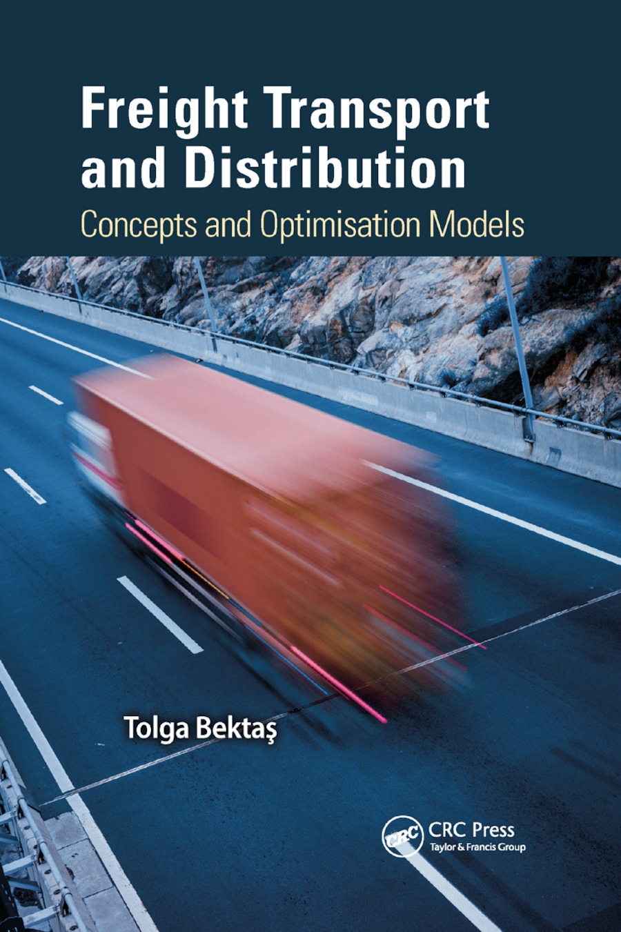 Freight Transport and Distribution: Concepts and Optimisation Models book cover