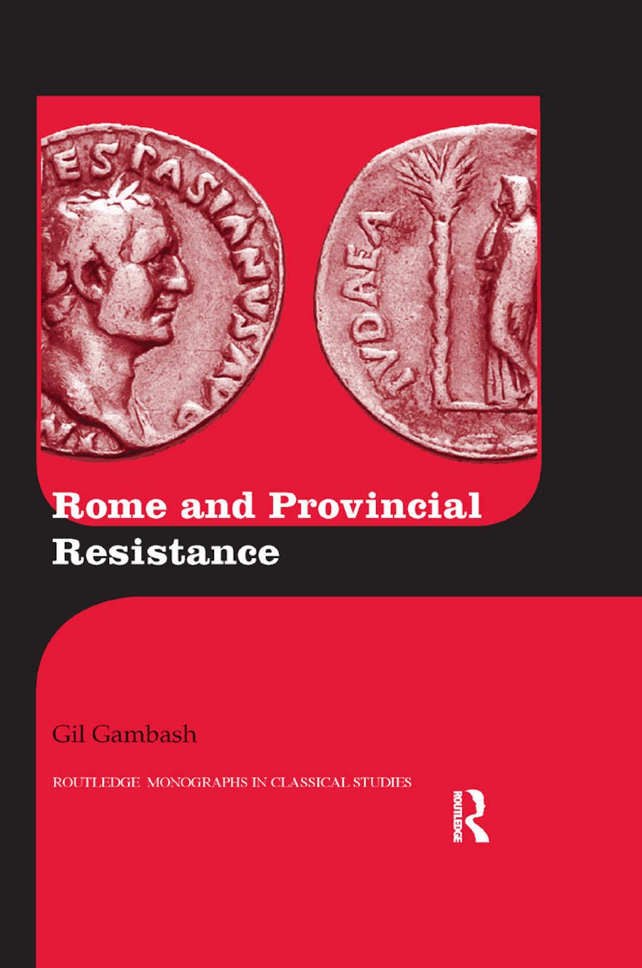 Rome and Provincial Resistance: 1st Edition (Paperback) book cover
