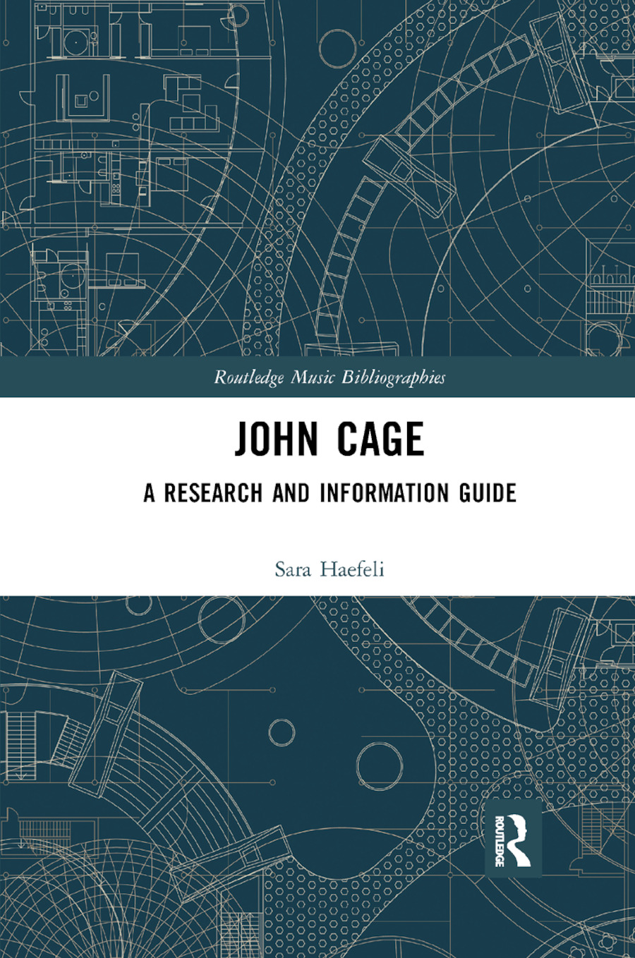John Cage: A Research and Information Guide, 1st Edition (Paperback) book cover