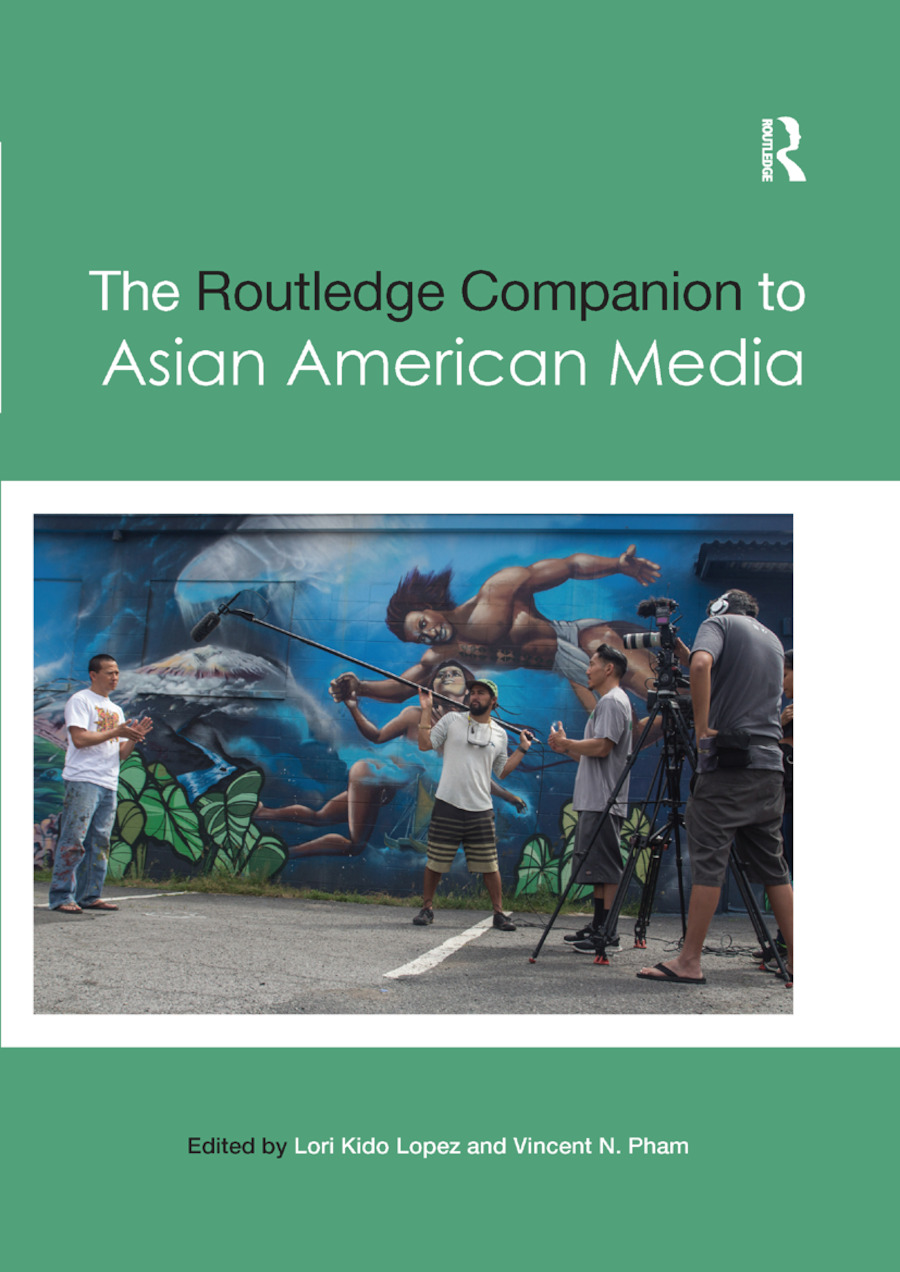 The Routledge Companion to Asian American Media book cover