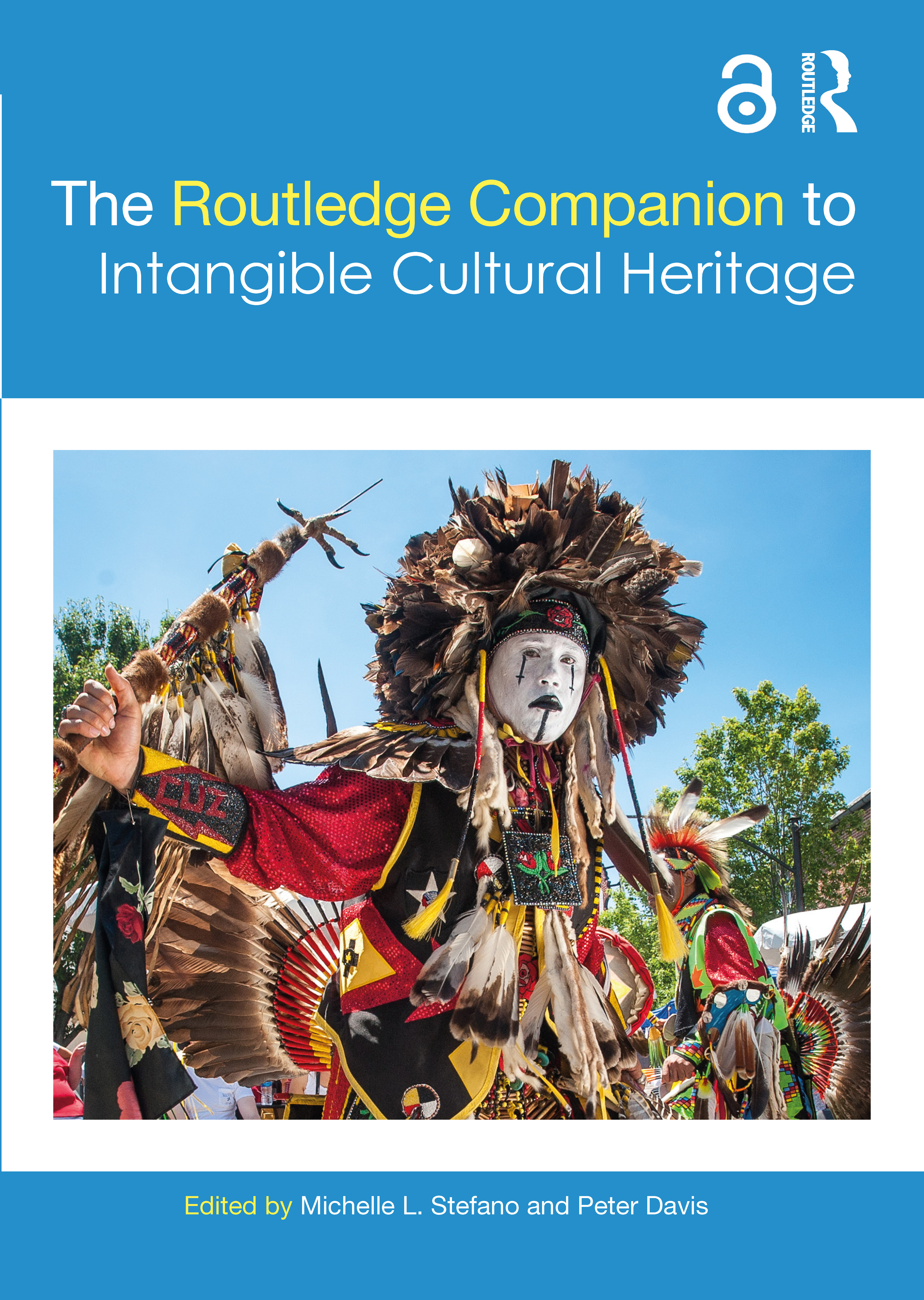 The Routledge Companion to Intangible Cultural Heritage: 1st Edition (Paperback) book cover