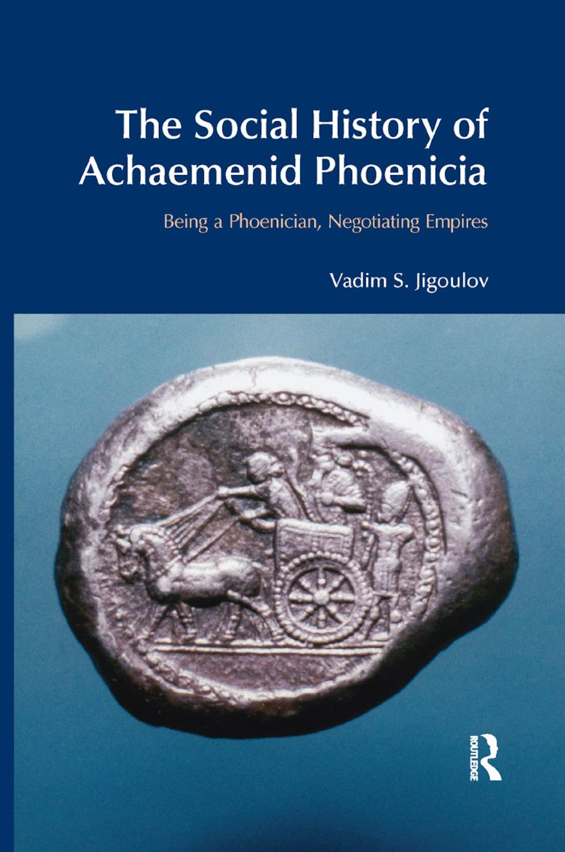 The Social History of Achaemenid Phoenicia