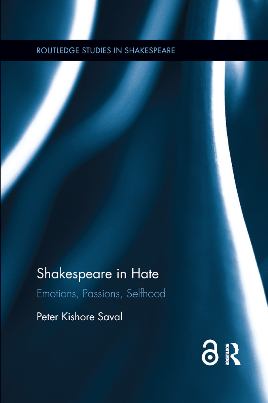 Shakespeare in Hate (Open Access): Emotions, Passions, Selfhood book cover
