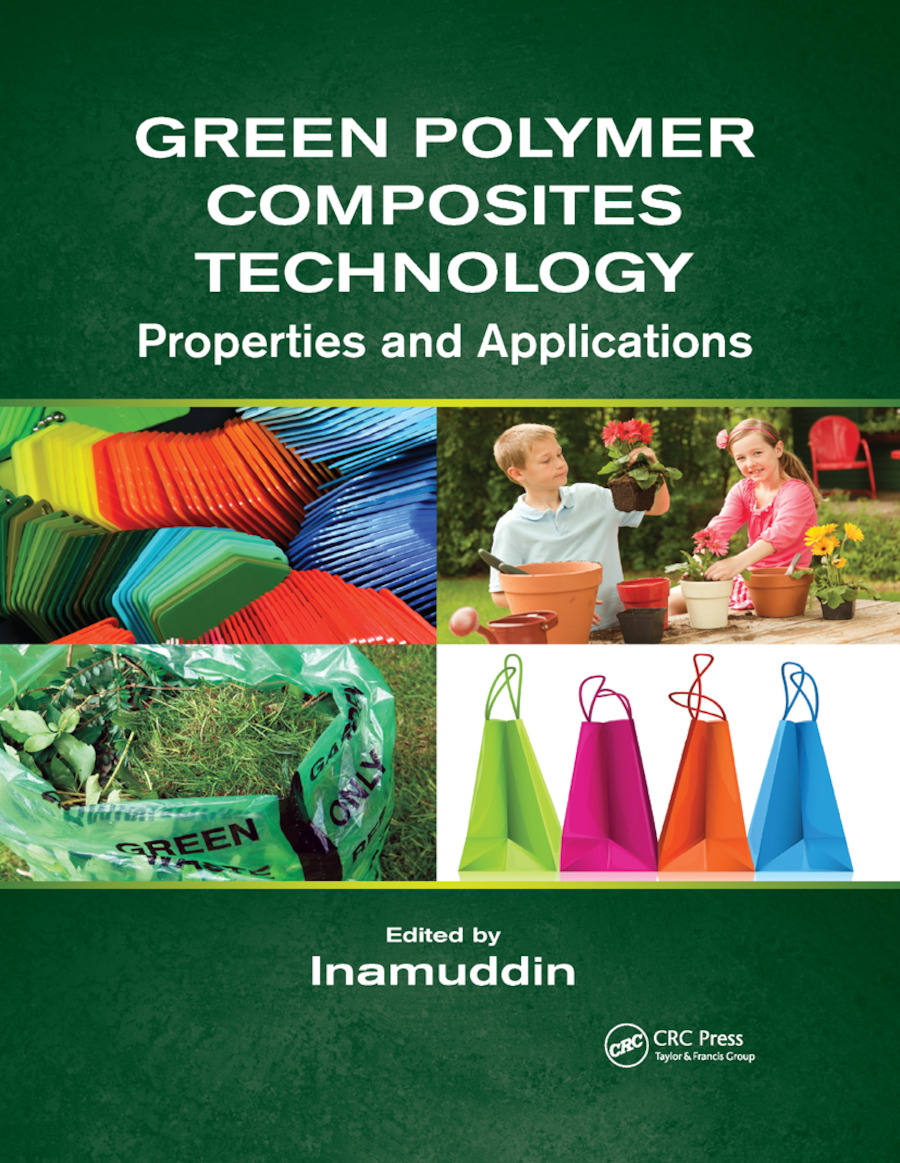 Green Polymer Composites Technology: Properties and Applications book cover