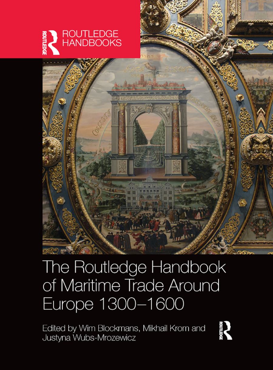 The Routledge Handbook of Maritime Trade around Europe 1300-1600: Commercial Networks and Urban Autonomy book cover
