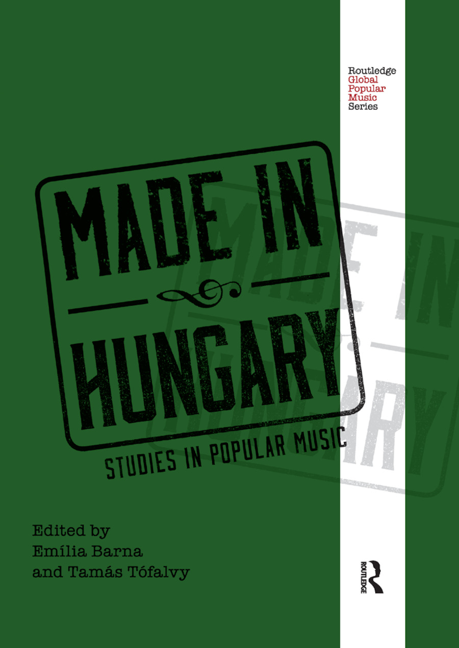 Made in Hungary: Studies in Popular Music book cover