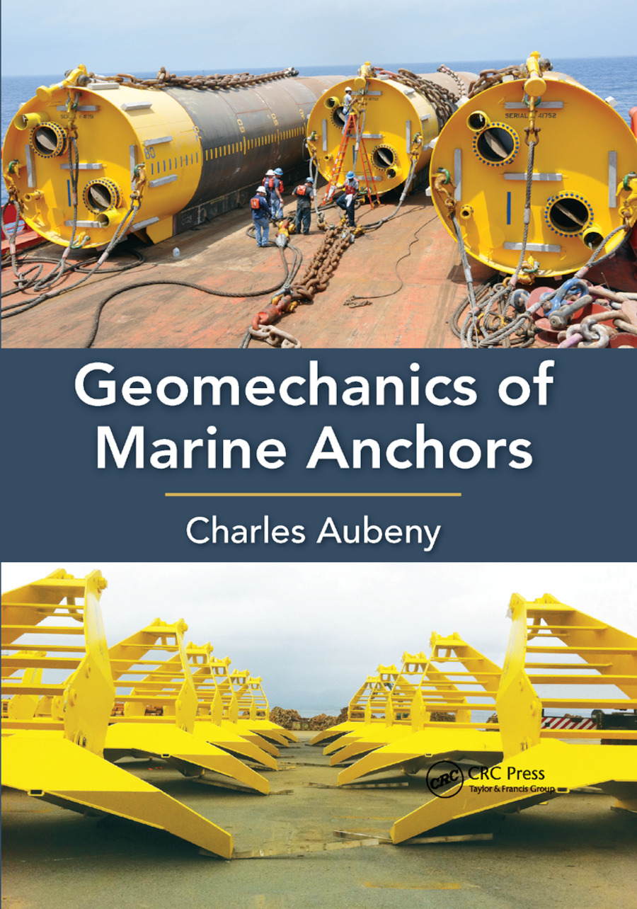 Geomechanics of Marine Anchors: 1st Edition (Paperback) book cover