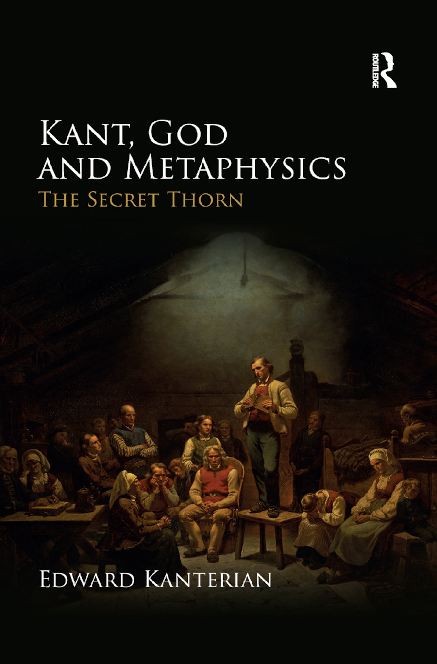 Kant, God and Metaphysics: The Secret Thorn book cover