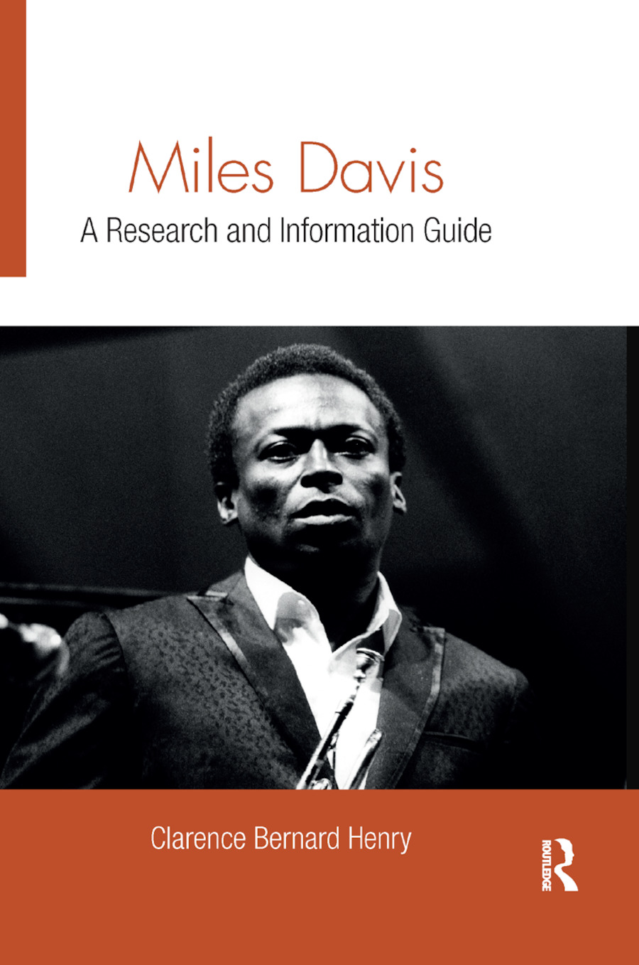 Miles Davis: A Research and Information Guide, 1st Edition (Paperback) book cover