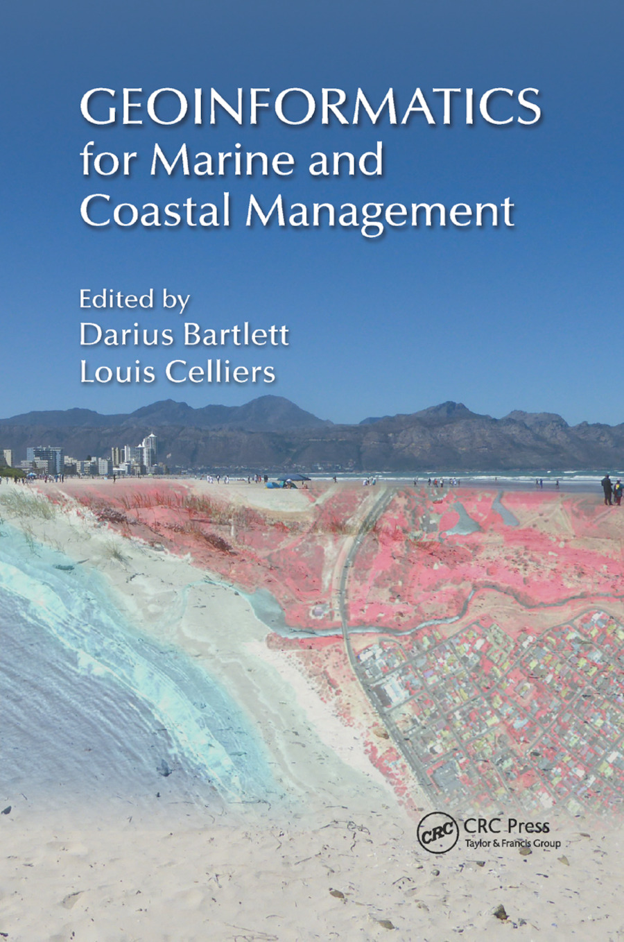 Geoinformatics for Marine and Coastal Management: 1st Edition (Paperback) book cover