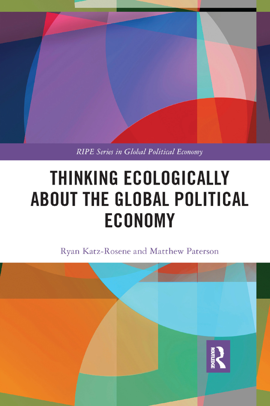 Thinking Ecologically About the Global Political Economy book cover