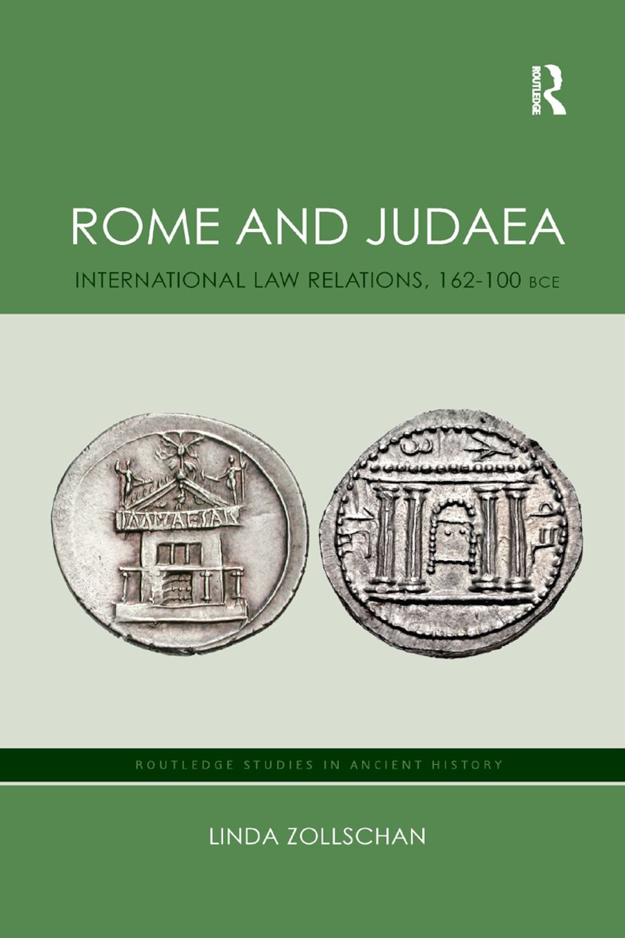 Rome and Judaea: International Law Relations, 162-100 BCE book cover