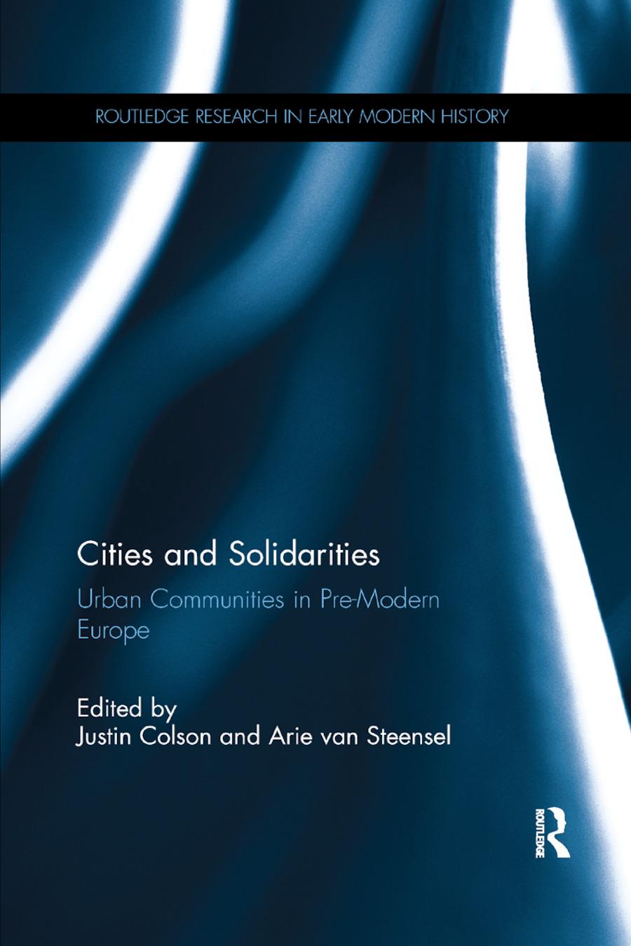 Cities and Solidarities: Urban Communities in Pre-Modern Europe book cover