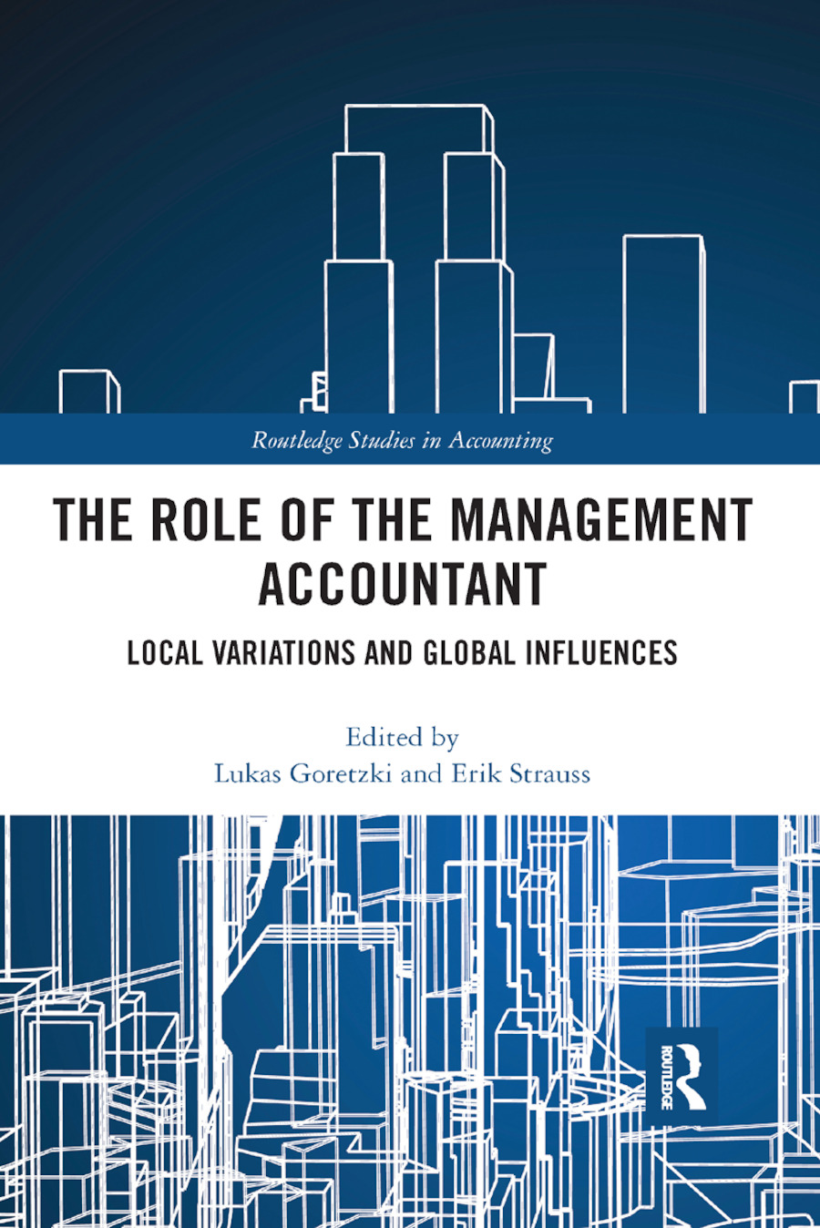 The Role of the Management Accountant: Local Variations and Global Influences book cover